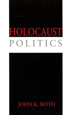 Holocaust Politics 9780664221737