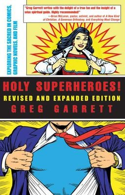 Holy Superheroes! by Garrett, Greg, 9780664231910