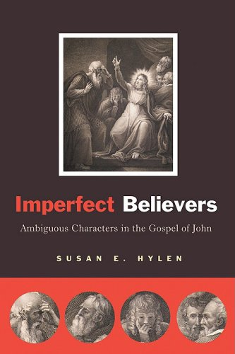 Imperfect Believers: Ambiguous Characters in the Gospel of John 9780664233723