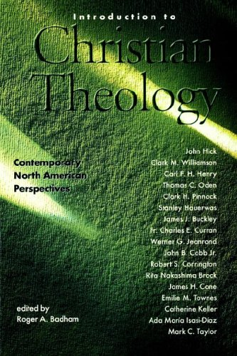 Introduction to Christian Theology: Comtemporary North American Perspectives - Badham, Roger A.