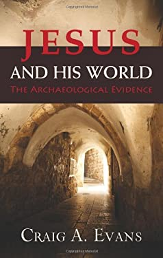Jesus and His World: The Archaeological Evidence 9780664234133