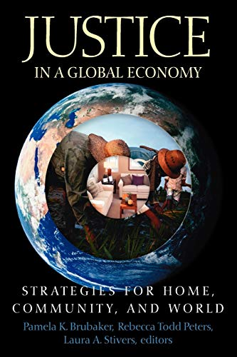 Justice in a Global Economy: Strategies for Home, Community, and World 9780664229559