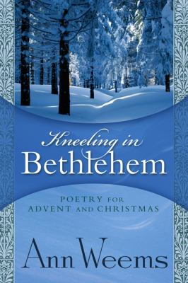 Kneeling in Bethlehem 9780664228880