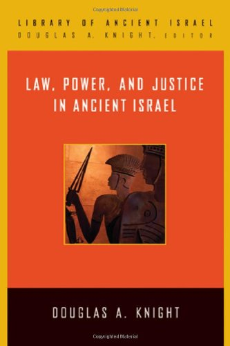 Law, Power, and Justice in Ancient Israel 9780664221447