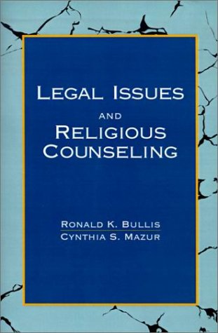 Legal Issues and Religious Counseling 9780664253868