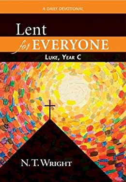 Lent for Everyone: Luke, Year C: A Daily Devotional 9780664238957
