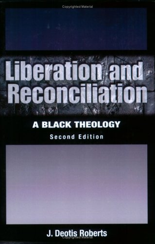 Liberation and Reconciliation, Second Edition: A Black Theology 9780664229658