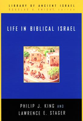 Life in Biblical Israel 9780664221485