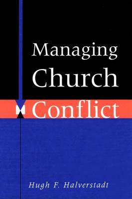 Managing Church Conflict 9780664251857