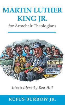 Martin Luther King Jr. for Armchair Theologians 9780664232849