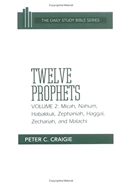 Micah, Nahum, Habakkuk, Zephaniah, Haggai, Zechariah, and Malachi 9780664218133