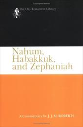 Nahum, Habakkuk, and Zephaniah
