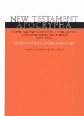 New Testament Apocrypha: Writings Relating to the Apostles 9780664218799