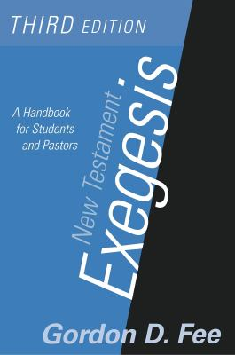 New Testament Exegesis, Third Edition: A Handbook for Students and Pastors 9780664223168