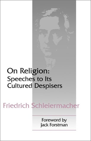 On Religion: Speeches to Its Cultured Despisers 9780664255565