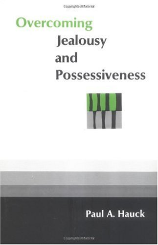 Overcoming Jealousy and Possessiveness 9780664243746