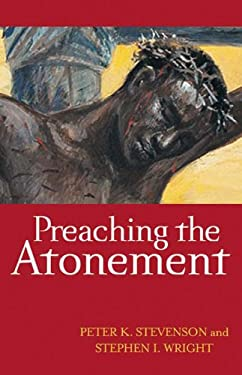 Preaching the Atonement 9780664233280