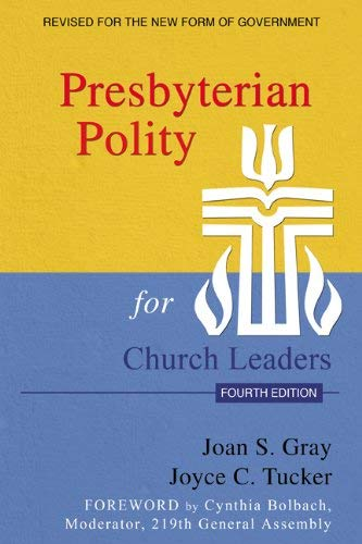 Presbyterian Polity for Church Leaders, Fourth Edition 9780664503154