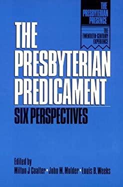 Presbyterian Predicament