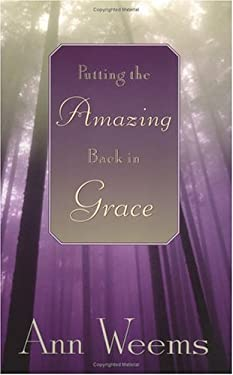 Putting the Amazing Back in Grace 9780664221508