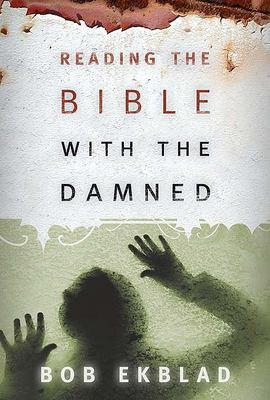 Reading the Bible with the Damned 9780664229177