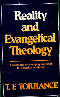 Reality and Evangelical Theology 9780664244019