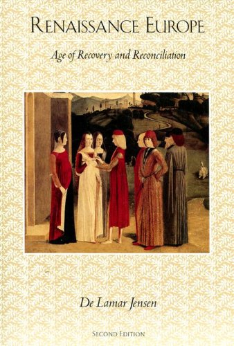Renaissance Europe: Age of Recovery and Reconciliation 9780669200072