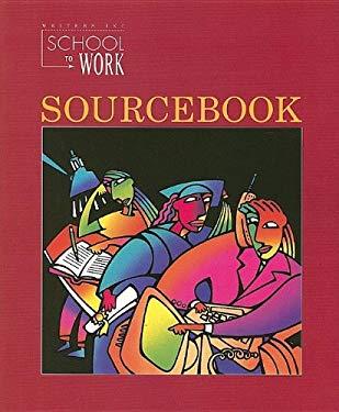 School to Work Sourcebook 9780669408768