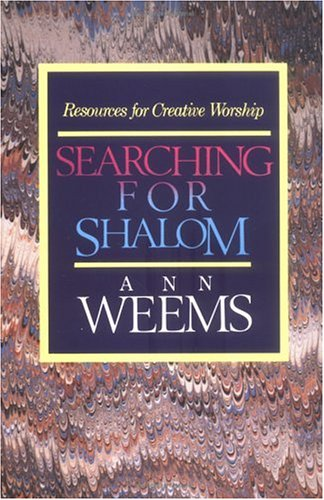 Searching for Shalom: Resources for Creative Worship 9780664252236