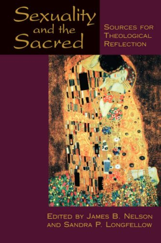 Sexuality and the Sacred: Sources for Theological Reflection 9780664255299