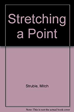 Stretching a Point