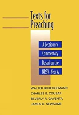 Texts for Preaching, Year a: A Lectionary Commentary Based on the NRSV