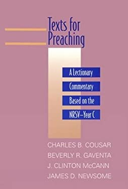 Texts for Preaching, Year C: A Lectionary Commentary Based on the NRSV 9780664220006