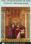 Civilization of the Italian Renaissance : A Sourcebook - 1st Edition
