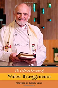 The Collected Sermons of Walter Brueggemann 9780664234454
