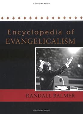 Encyclopedia of Evangelicalism