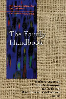 The Family Handbook (Frc) - Evison, Ian S. / Van Leeuwen, Mary Stewart / Browning, Don S.
