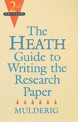 The Heath Guide to Writing the Research Paper 9780669353778