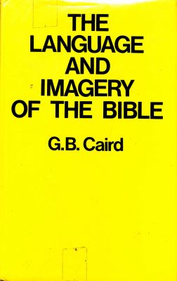The Language and Imagery of the Bible