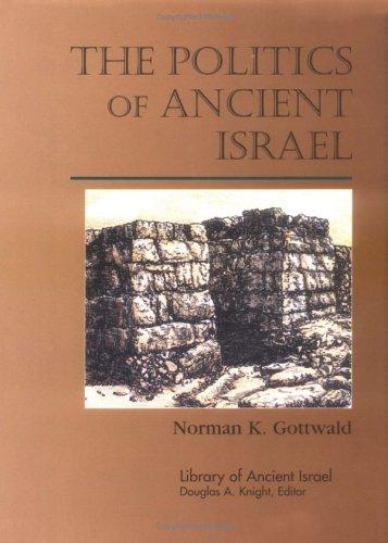 The Politics of Ancient Israel 9780664219772