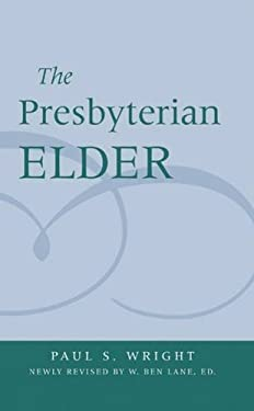 The Presbyterian Elder, Newly Revised 9780664502522