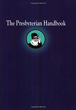 The Presbyterian Handbook 9780664502881
