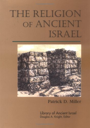 The Religion of Ancient Israel 9780664221454