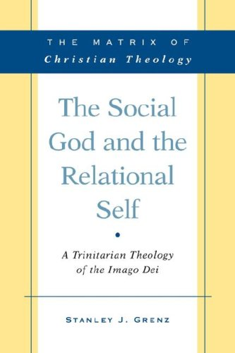 The Social God and the Relational Self: A Trinitarian Theology of the Imago Dei 9780664232382