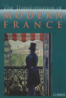 The Transformation of Modern France: Essays in Honor of Gordon Wright 9780669416787
