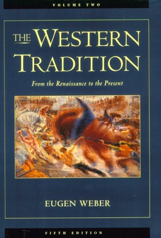 The Western Tradition: From the Renaissance to the Present, Volume II 9780669394436