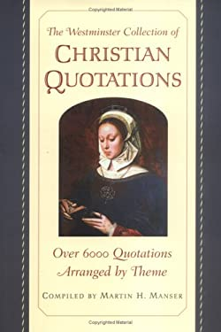 The Westminster Collection of Christian Quotations 9780664222581
