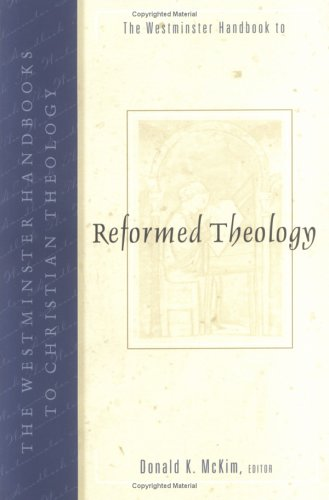 The Westminster Handbook to Reformed Theology 9780664224301