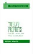 Twelve Prophets, Volume 1, Revised Edition: Hosea, Joel, Amos, Obadiah, and Jonah 9780664245771