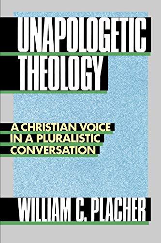 Unapologetic Theology 9780664250645